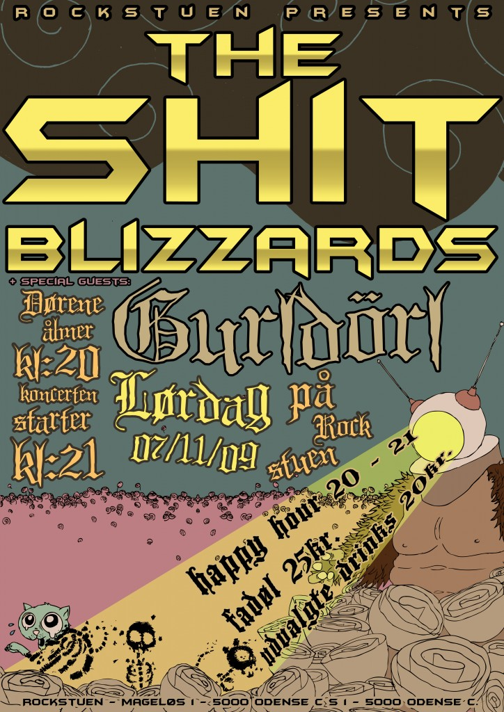 Poster for the shit blizzards concert at rockstuen